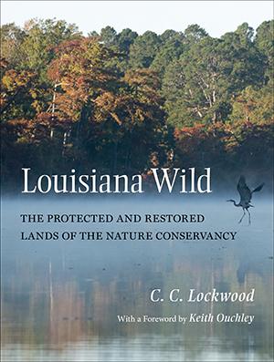 C. C. Lockwood's Louisiana Wild book